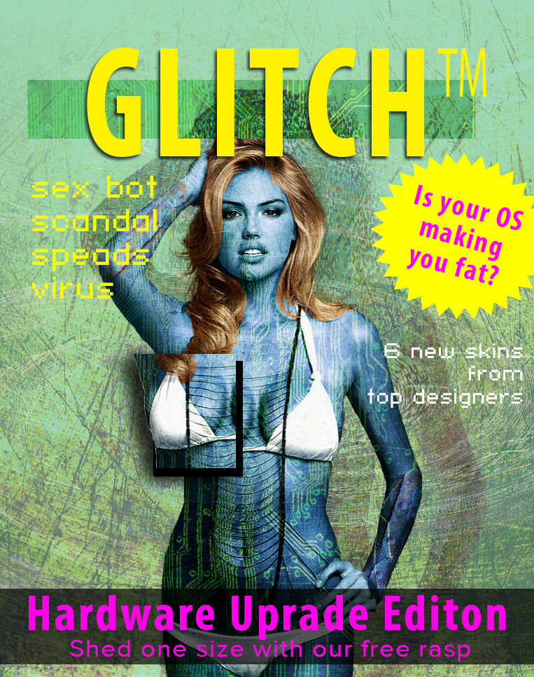 Glitch mag- is your OS making you fat?